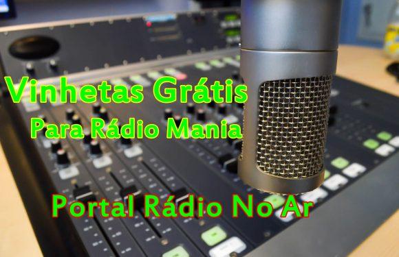 Vinhetas Grátis para Rádio Mania