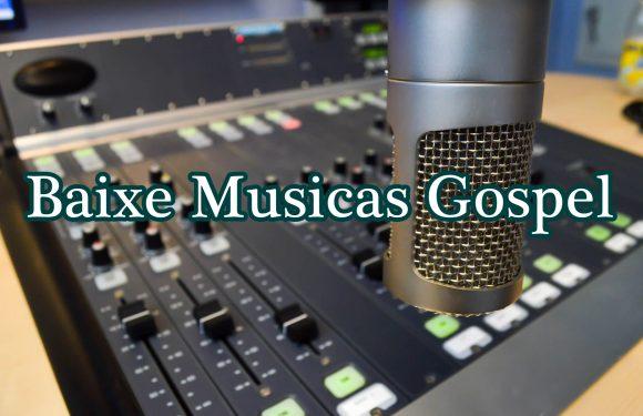 BAIXAR MUSICAS GOSPEL