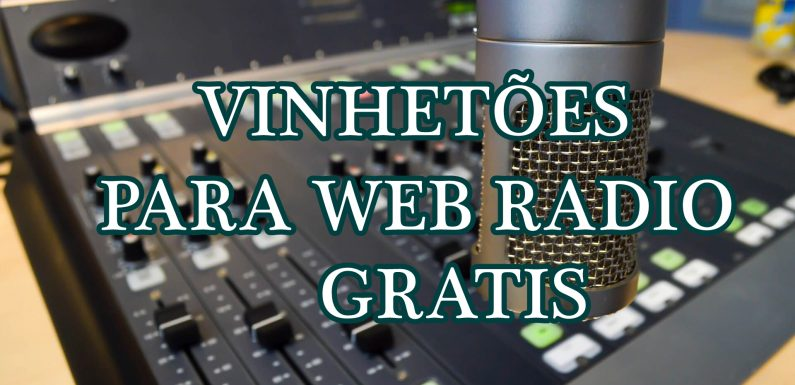 VINHETOES PARA WEB RADIO GRÁTIS