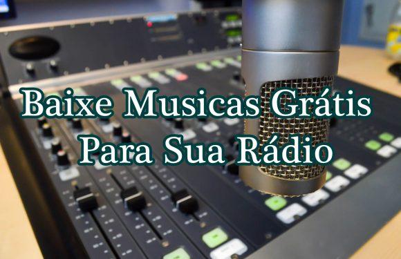 Baixar Músicas Grátis para web rádios