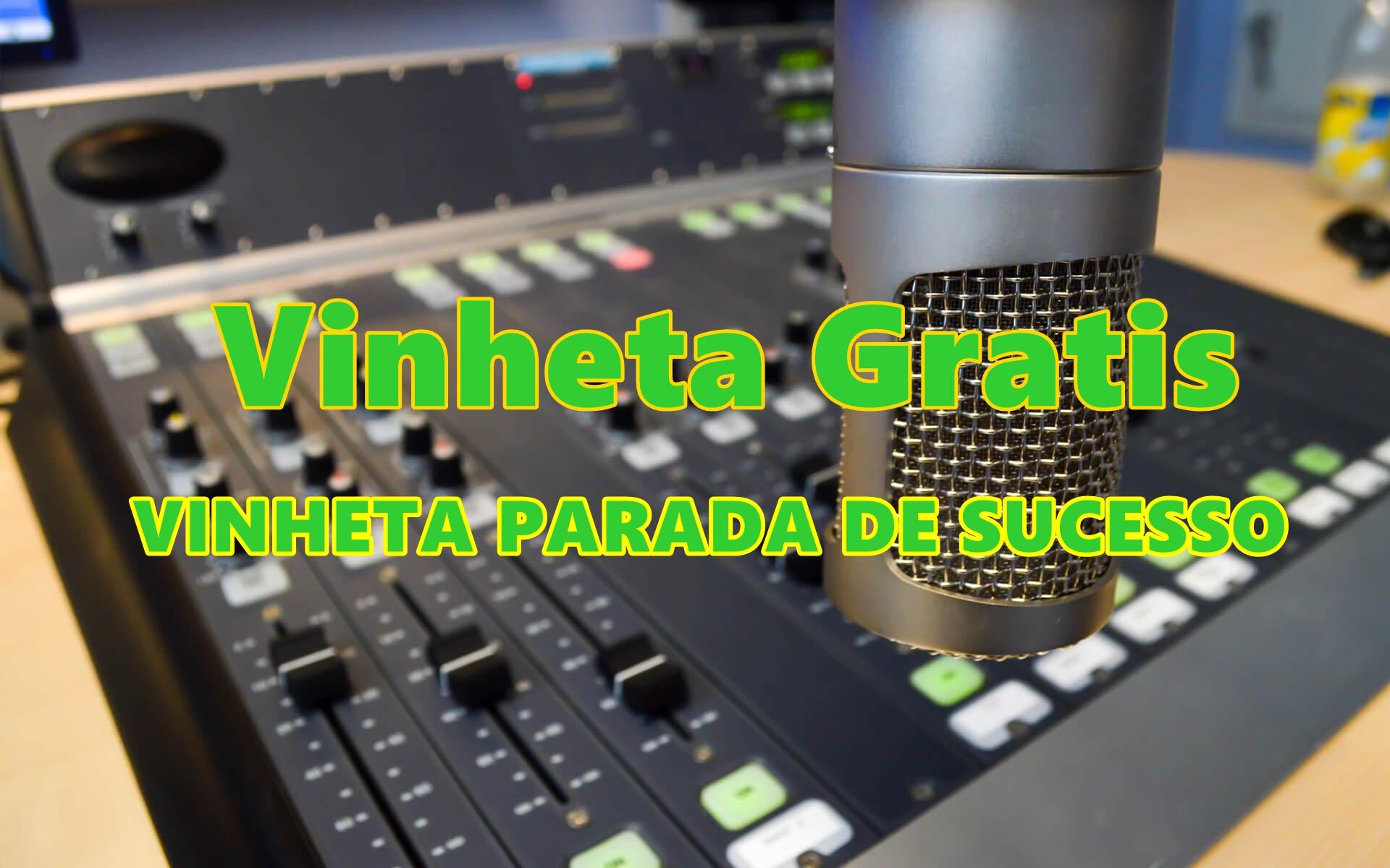 VINHETA PARADA DE SUCESSO