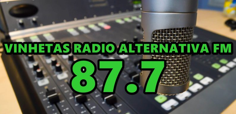 VINHETAS RADIO ALTERNATIVA FM