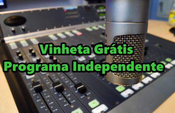 Vinheta Grátis Programa Independente