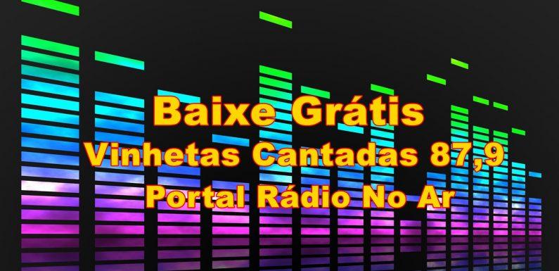 Vinhetas Cantada Grátis, Vinhetas Cantadas 87,9
